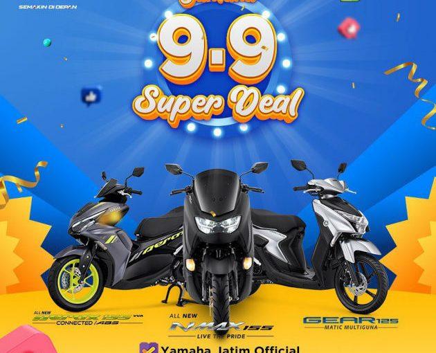 Yamaha Jatim Promo Diskon Super 9.9, Buruan Serbu!